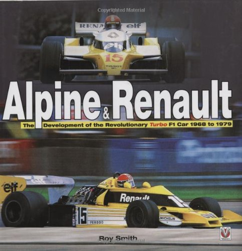 alpine-renault-the-development-of-the-revolutionary-turbo-f1-car-1968-to-1979