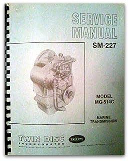 twin disc sm 227 model mg 514c marine transmission service manual rh amazon com twin disc mg 514c manual Twin Disc Racine