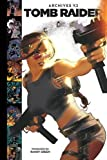 Tomb Raider Archives Volume 2