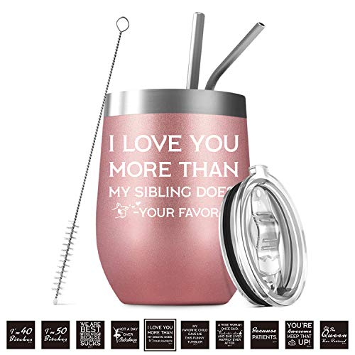 I Love You More Than My Sibling Does | 12 oz Insulated Stainless Steel Wine Tumbler with Lid, Stemless Travel Mug Cup for Men, Fathers Day Dad Gifts from Kids, Daughter, Son