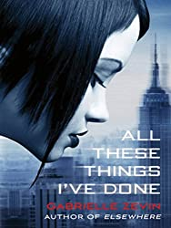 All These Things I've Done (Birthright Book 1)