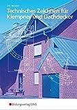 Technisches Zeichnen: für Klempner und Dachdecker: Schülerband