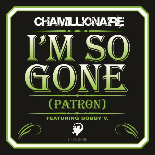 Amazon.com: I'm So Gone (Patron): Chamillionaire & Bobby V