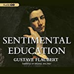 Sentimental Education | Gustave Flaubert