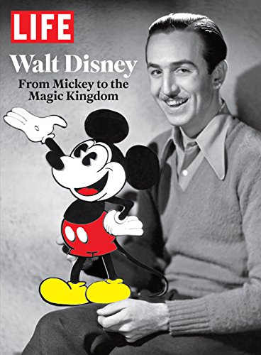 LIFE Walt Disney: From Mickey to the Magic - Magic Hours Kingdom