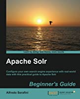 Apache Solr Beginner's Guide Front Cover