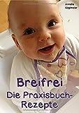 Breifrei Die Praxisbuch-Rezepte