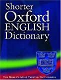 Shorter Oxford English Dictionary 5th (fifth) Edition published by OUP Oxford (2002)