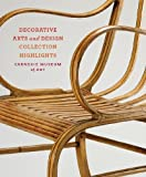 img - for Carnegie Museum of Art: Decorative Arts and Design: Collection Highlights book / textbook / text book