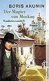 Der Magier von Moskau: Fandorin ermittelt. Roman
