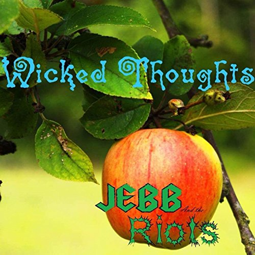 Wicked Thoughts by Jebb and The Riots on Amazon Music - Amazon.com