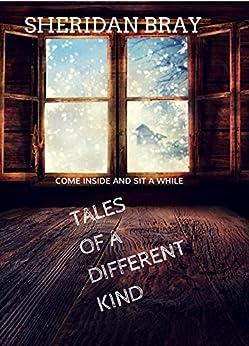 Tales Different Kind Sheridan Bray ebook