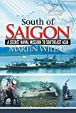 South of Saigon, Martin Wilens, 1477135960
