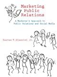Marketing Public Relations: A Marketer's Approach to Public Relations and Social Media