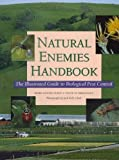 Natural Enemies Handbook: The Illustrated Guide