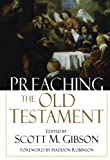 img - for Preaching the Old Testament book / textbook / text book