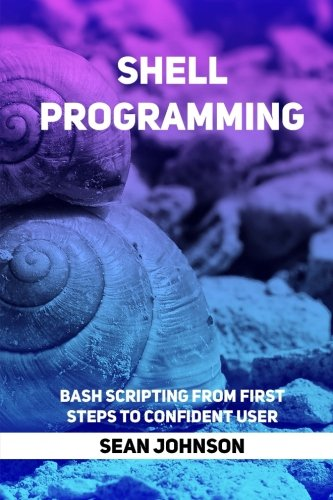 shell-programming-bash-scripting-from-first-steps-to-confident-user