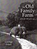 The Old Family Farm, George Grier, 0970881614