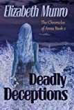 Deadly Deceptions, Elizabeth Munro, 098783357X