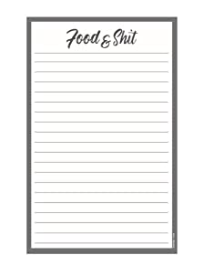 Funny Notepad with Magnet - Food & Shit - Grocery List, Shopping List, To-Do List, Honey Do List, Memo Pad - Large 8.5 x 5.5 Inches (50 Sheets)