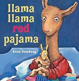 Llama Llama Red Pajama by [Dewdney, Anna]