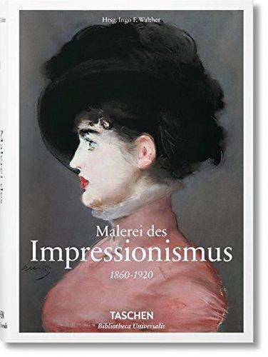 Malerei des Impressionismus Gebundenes Buch – 23. Mai 2016 Ingo F. Walther TASCHEN 3836557088 Bildende Kunst