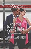 Not the Boss's Baby, Sarah M. Anderson, 0373733410