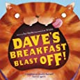 Dave's Breakfast Blast Off!