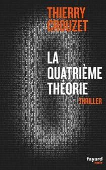 La quatrième théorie par Crouzet