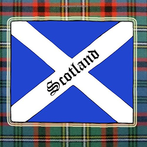 """Scotland - Composition Notebook: 8.25"""" x 8.25"""" Scottish 6 Subject 135 Page Composition - Notebook. If you are a beginner Genealogist, a Pro or someone ... then this is the notebook for you! (Volume 2) ebook"""