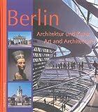 Berlin - Architektur und Kunst - Art and Architecture, Michael Imhof, 386568100X