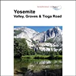 Yosemite Tour | Waypoint Tours