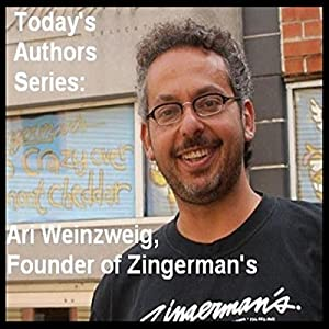 Today's Authors Series: Ari Weinzweig, Founder of Zingerman's Speech