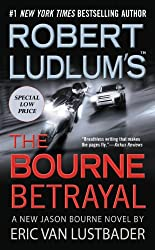 Robert Ludlum's (TM) The Bourne Betrayal (Jason Bourne series Book 5)