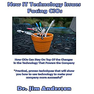 New IT Technology Issues Facing CIOs Audiobook