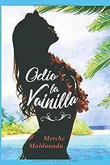 Odio la vainilla (Spanish Edition) Paperback