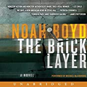 The Bricklayer: A Novel | Noah Boyd