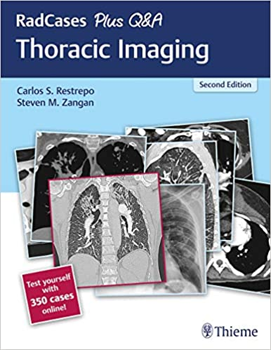 RadCases Plus Q&A Thoracic Imaging, 2nd Edition - Original PDF