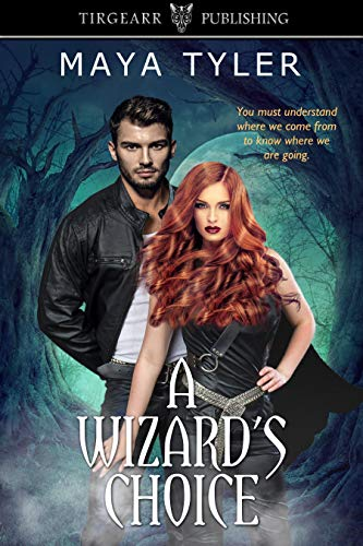 A Wizard's Choice: The Magicals Series, #2 by [Tyler, Maya]