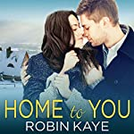 Home to You | Robin Kaye