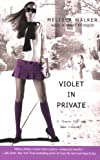Violet In Private (Violet, Book 3)
