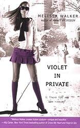 Violet In Private (Violet, Book 3)