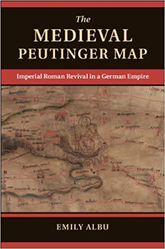 Revived Roman Empire Map.Amazon Com The Medieval Peutinger Map Imperial Roman Revival In A