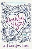 One Week of You: A Novel
