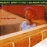 On the Right Track by Albert Griffiths & the Gladiators