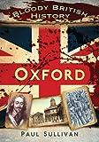 Bloody British History, Paul Sullivan, 075246549X