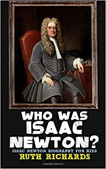 Descargar Who Was Isaac Newton?: Isaac Newton Biography For Kids Epub