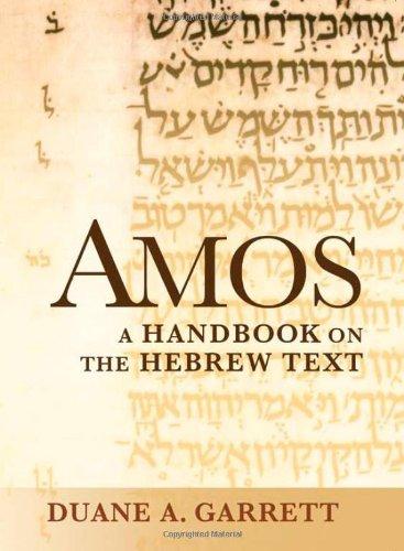 Amos: A Handbook on the Hebrew Text (Baylor Handbook on the Hebrew Bible)