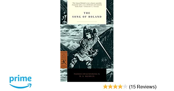 The Song of Roland: W  S  Merwin: 9780375757112: Amazon com