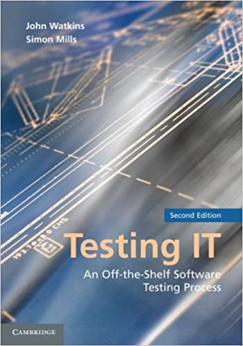 Testing IT: An Off-the-Shelf Software Testing Process